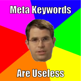 Matt Cutts Meme about Meta Keywords