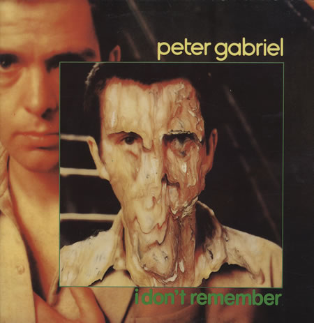 Peter Gabriel I Don't Remember