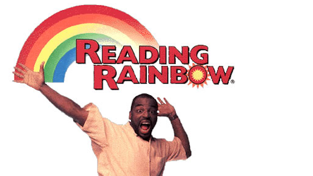 Reading Rainbow with Levar Burton