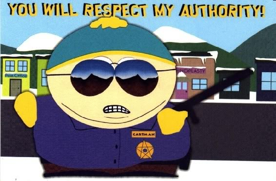 You Will Respect My Authority!