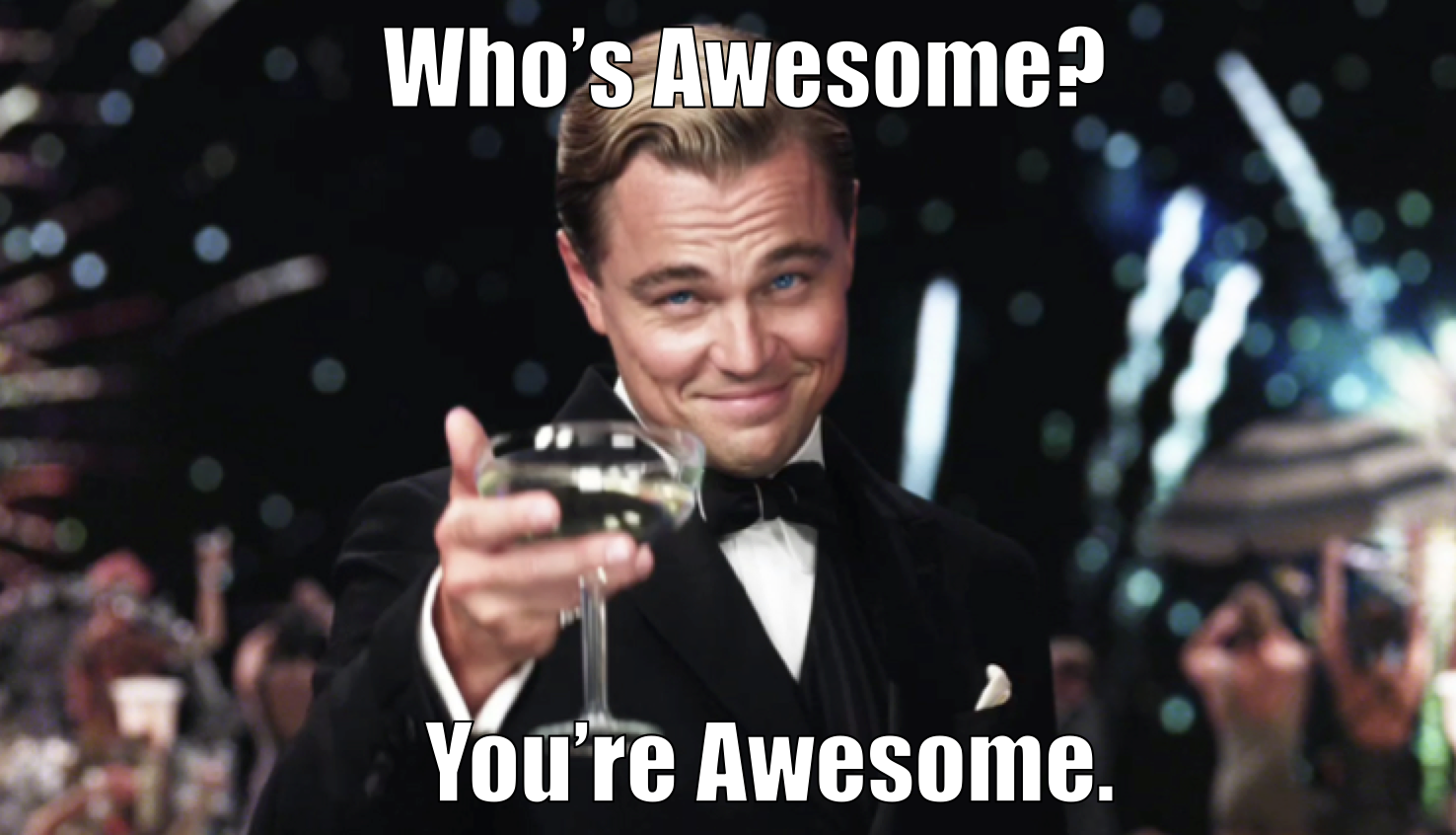 Whos Awesome Meme Www Imgkid Com The Image Kid Has It